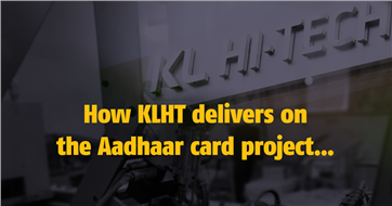 How KLHT delivers on the Aadhaar card project... - The Noel D