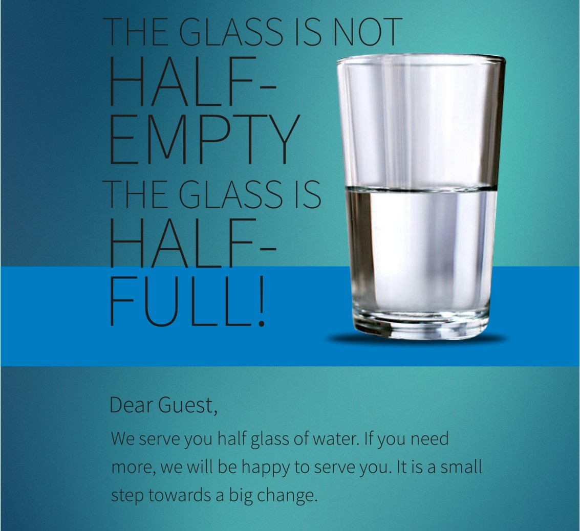 Tent cards displaying the message 'the glass is not half empty, it is half full' would be placed across 4,000 hotels